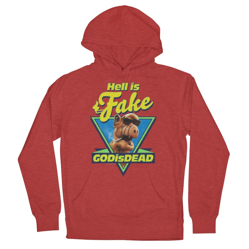 HELL IS FAKE  GOD IS DEAD Men's French Terry Pullover Hoody by Teenage Stepdad