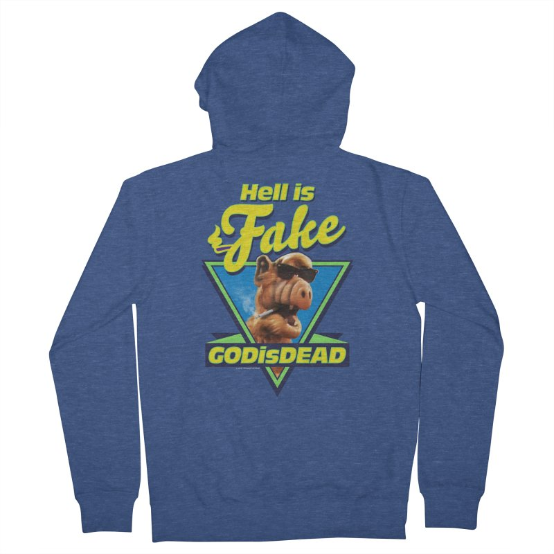 HELL IS FAKE  GOD IS DEAD Women's French Terry Zip-Up Hoody by Teenage Stepdad