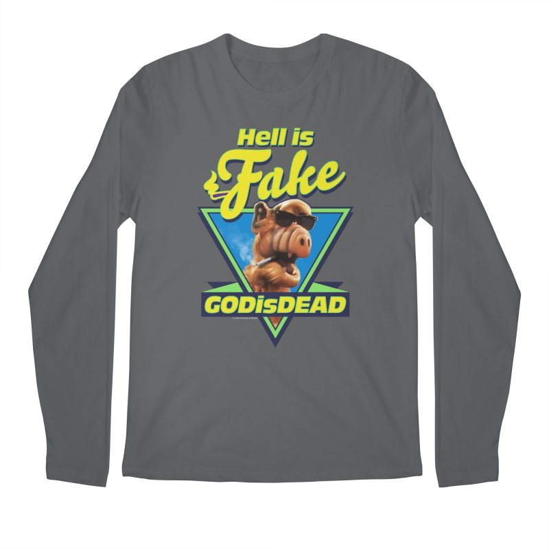 HELL IS FAKE  GOD IS DEAD Men's Longsleeve T-Shirt by Teenage Stepdad