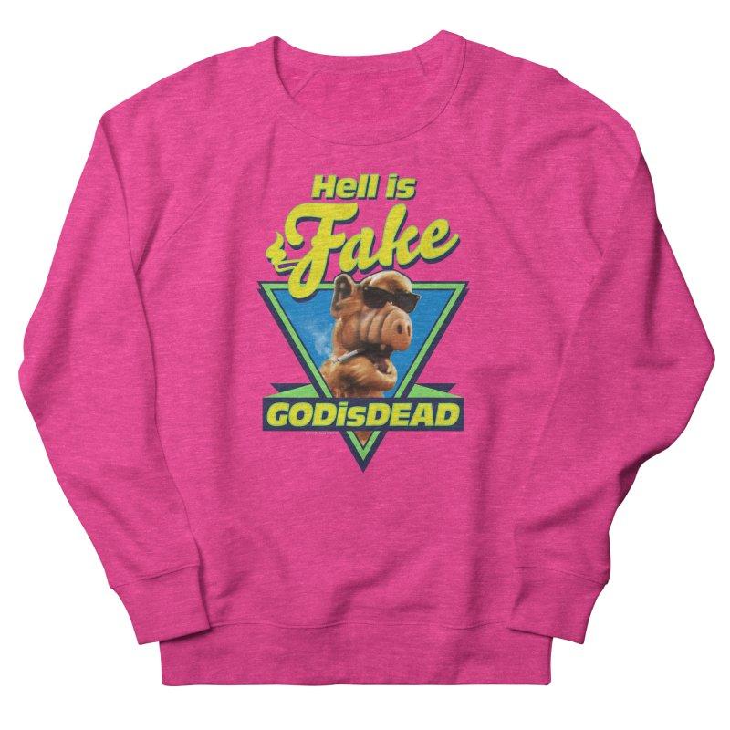 HELL IS FAKE  GOD IS DEAD Men's French Terry Sweatshirt by Teenage Stepdad