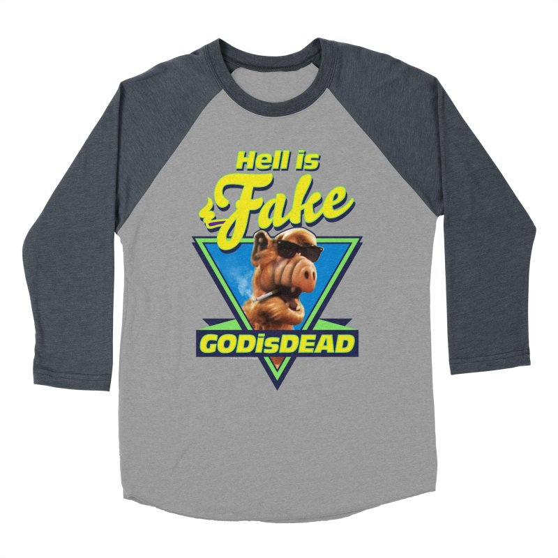 HELL IS FAKE  GOD IS DEAD Women's Baseball Triblend Longsleeve T-Shirt by Teenage Stepdad