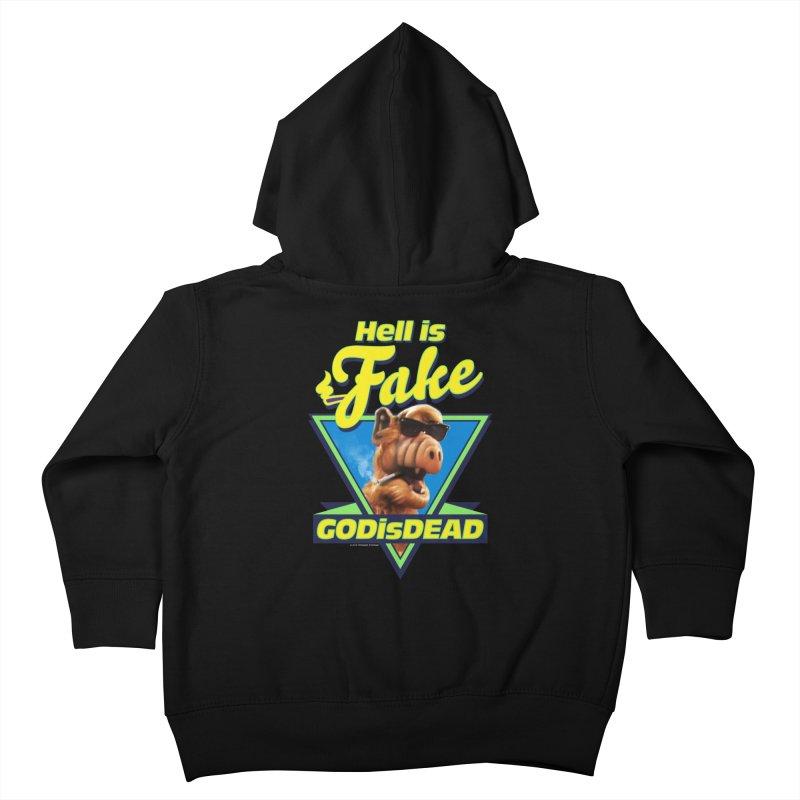HELL IS FAKE  GOD IS DEAD Kids Toddler Zip-Up Hoody by Teenage Stepdad