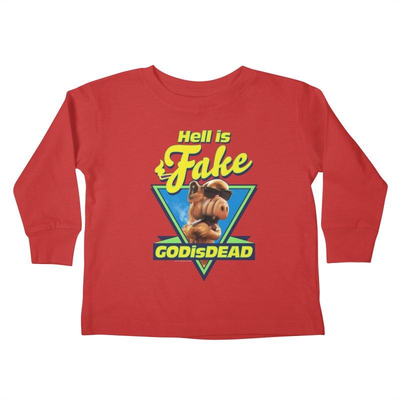 HELL IS FAKE  GOD IS DEAD Kids Toddler Longsleeve T-Shirt by Teenage Stepdad
