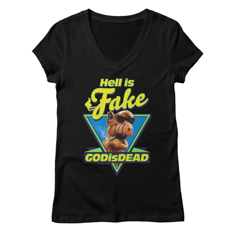HELL IS FAKE  GOD IS DEAD Women's V-Neck by Teenage Stepdad