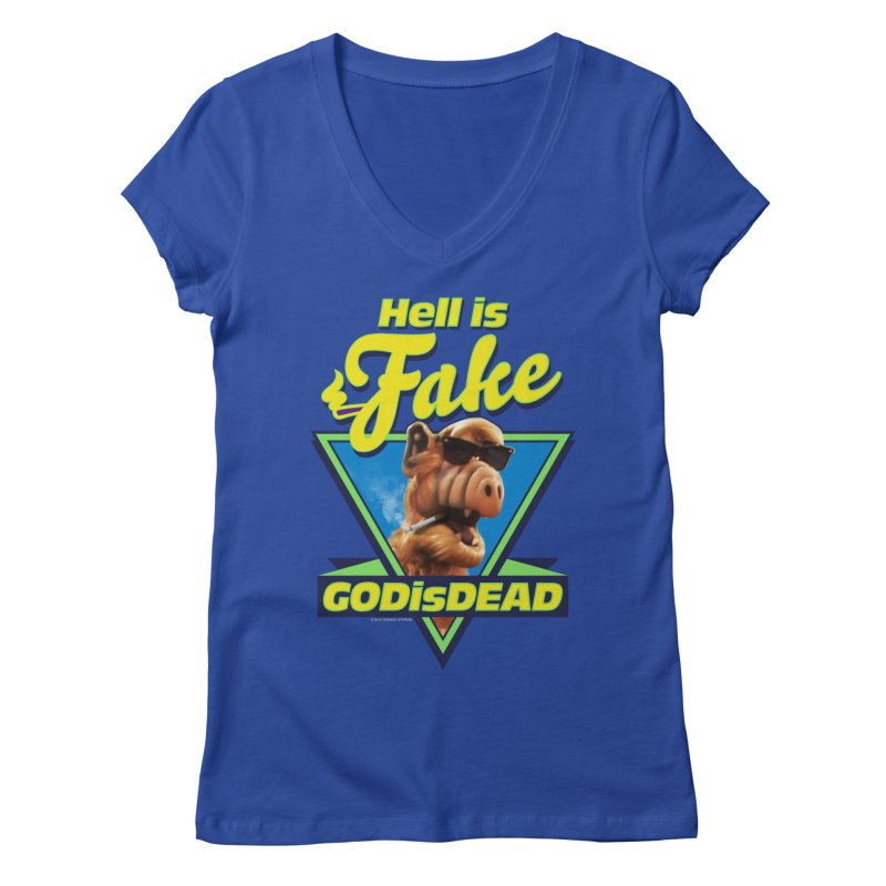 HELL IS FAKE  GOD IS DEAD Women's Regular V-Neck by Teenage Stepdad