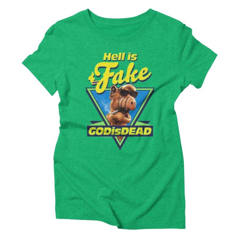 HELL IS FAKE  GOD IS DEAD Women's Triblend T-Shirt by Teenage Stepdad