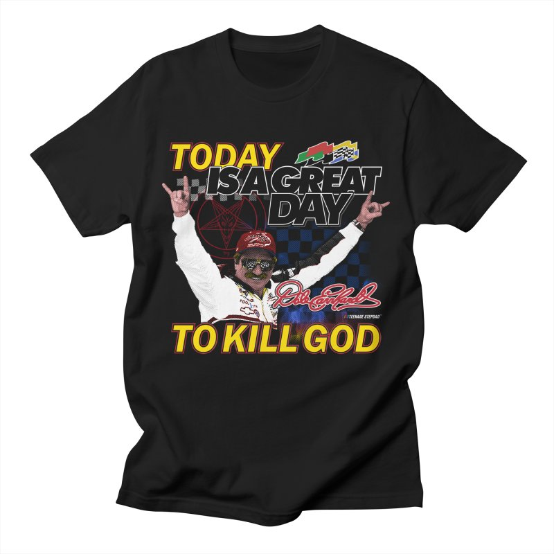 TODAY IS A GREAT DAY TO KILL GOD Men's T-Shirt by Teenage Stepdad Shop | 90s Inspired Apparel