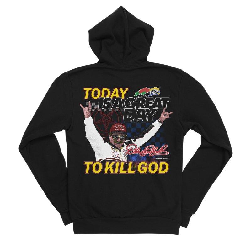 TODAY IS A GREAT DAY TO KILL GOD Women's Sponge Fleece Zip-Up Hoody by Teenage Stepdad
