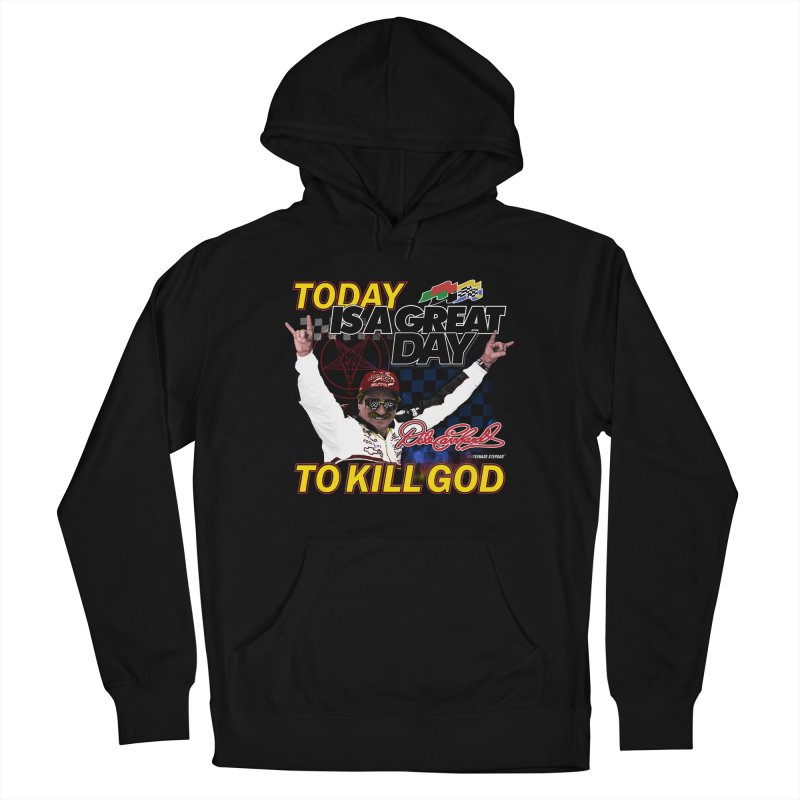 TODAY IS A GREAT DAY TO KILL GOD Men's Pullover Hoody by Teenage Stepdad