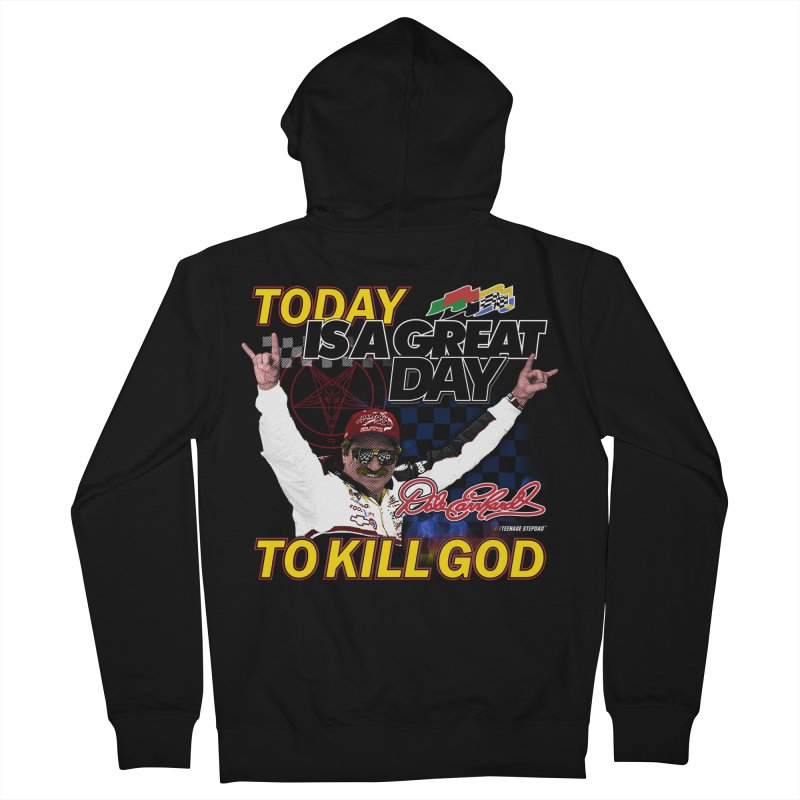 TODAY IS A GREAT DAY TO KILL GOD Women's French Terry Zip-Up Hoody by Teenage Stepdad