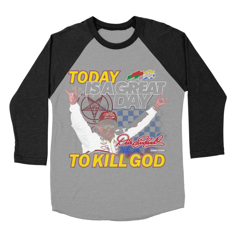 TODAY IS A GREAT DAY TO KILL GOD Men's Baseball Triblend Longsleeve T-Shirt by Teenage Stepdad