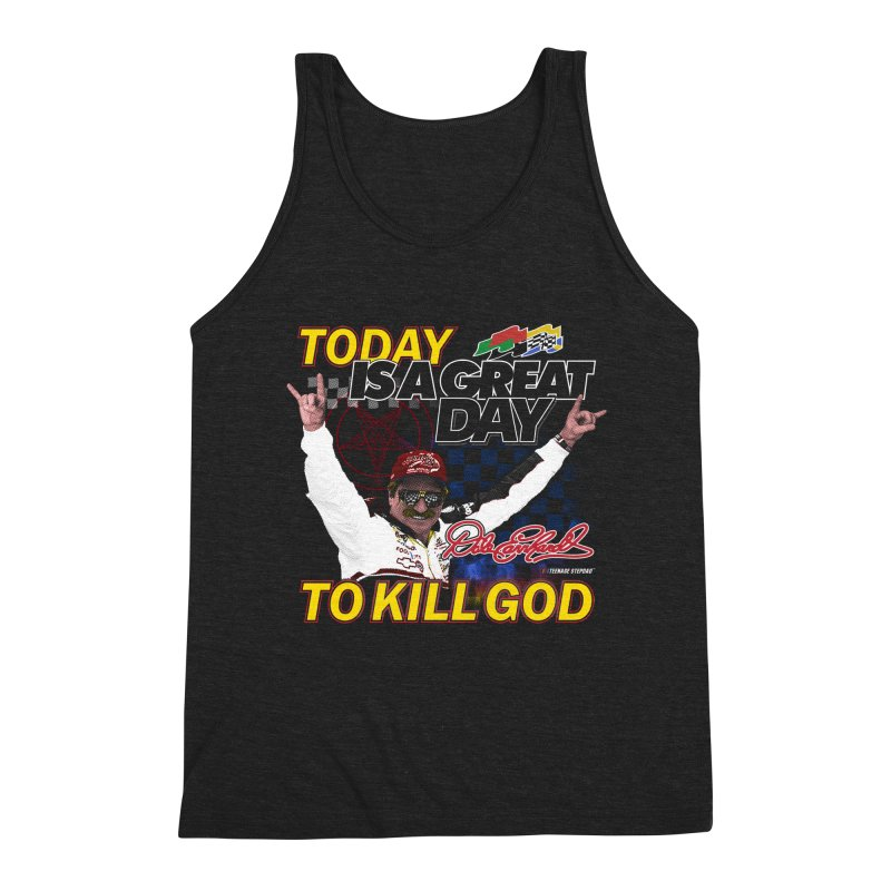 TODAY IS A GREAT DAY TO KILL GOD Men's Tank by Teenage Stepdad