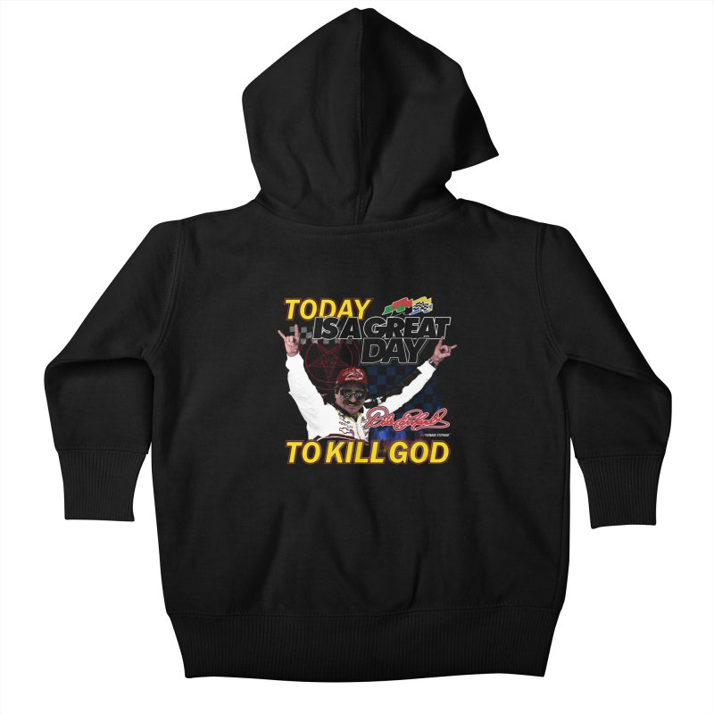 TODAY IS A GREAT DAY TO KILL GOD Kids Baby Zip-Up Hoody by Teenage Stepdad
