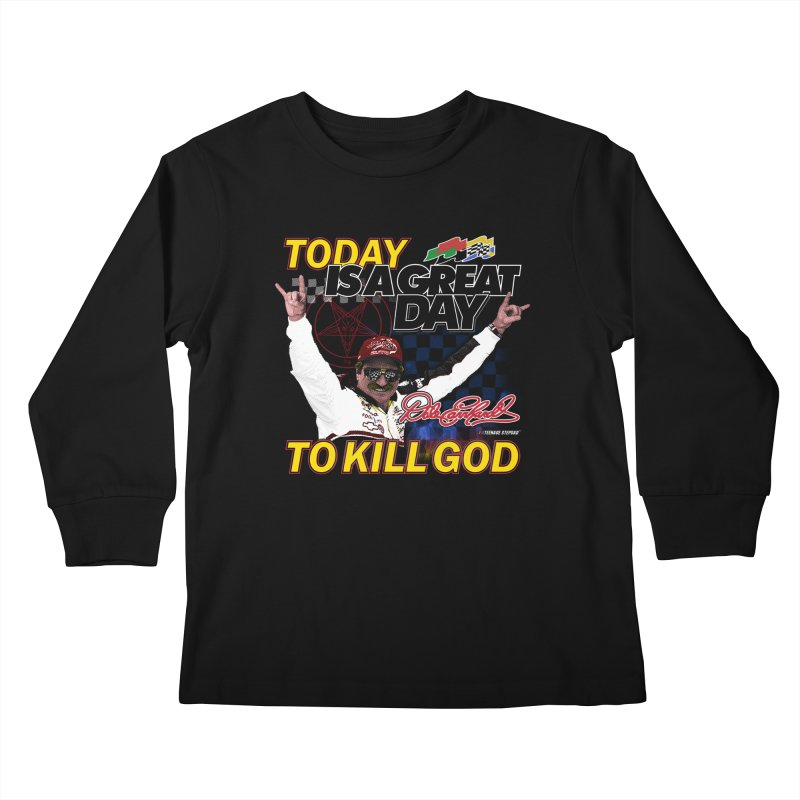 TODAY IS A GREAT DAY TO KILL GOD Kids Longsleeve T-Shirt by Teenage Stepdad