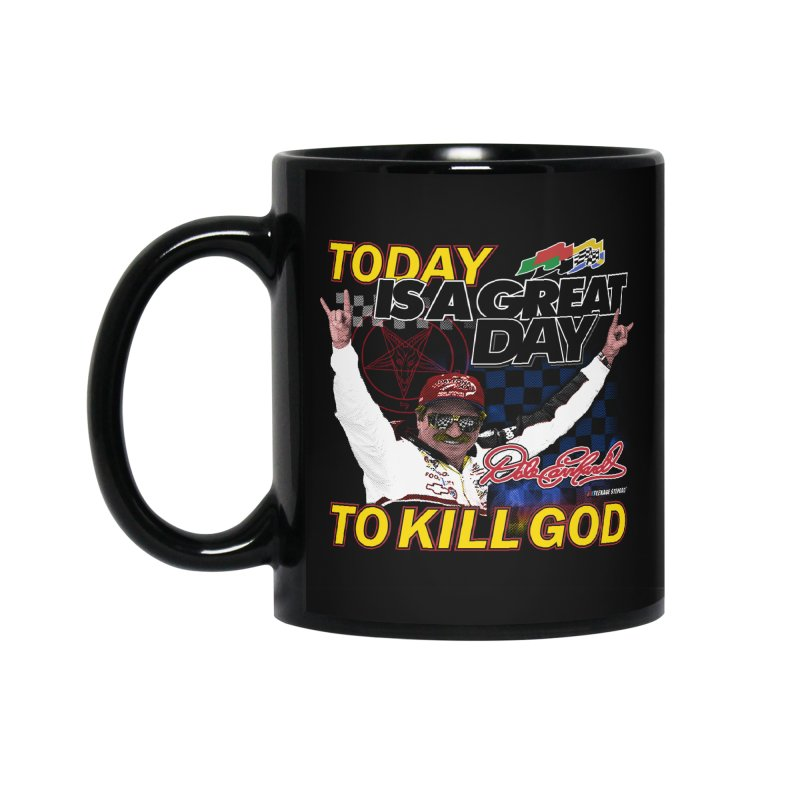 TODAY IS A GREAT DAY TO KILL GOD Accessories Standard Mug by Teenage Stepdad