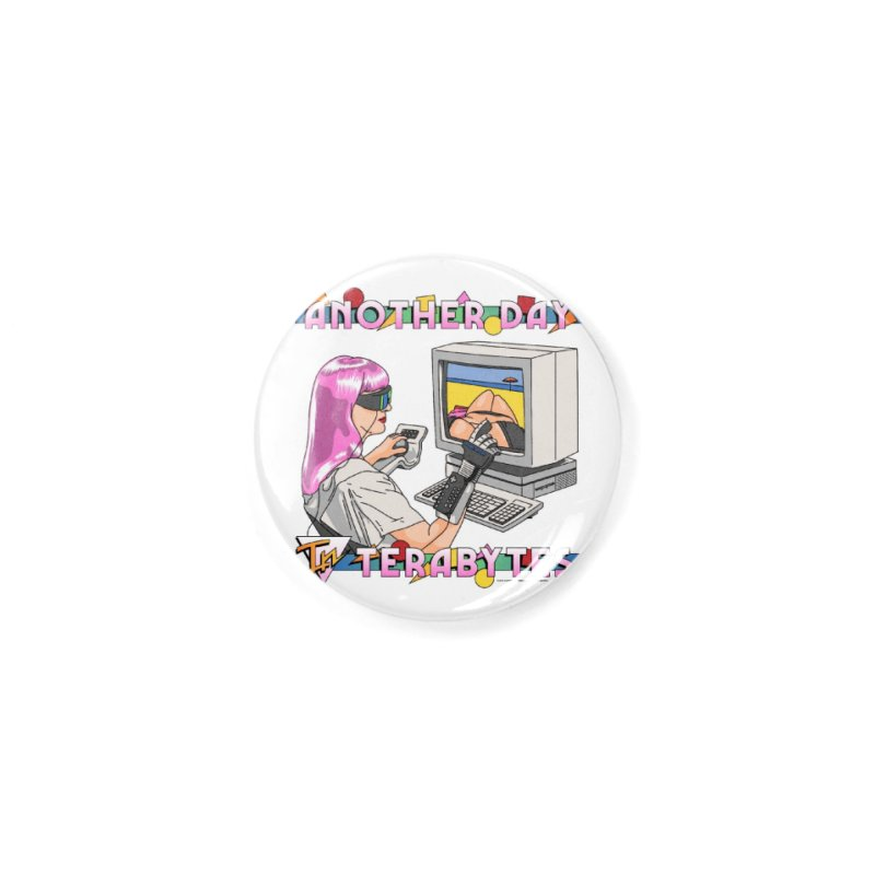ANOTHER DAY IN TERABYTES Accessories Button by Teenage Stepdad