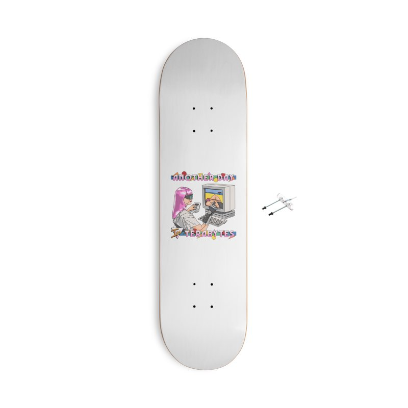 ANOTHER DAY IN TERABYTES Accessories With Hanging Hardware Skateboard by Teenage Stepdad