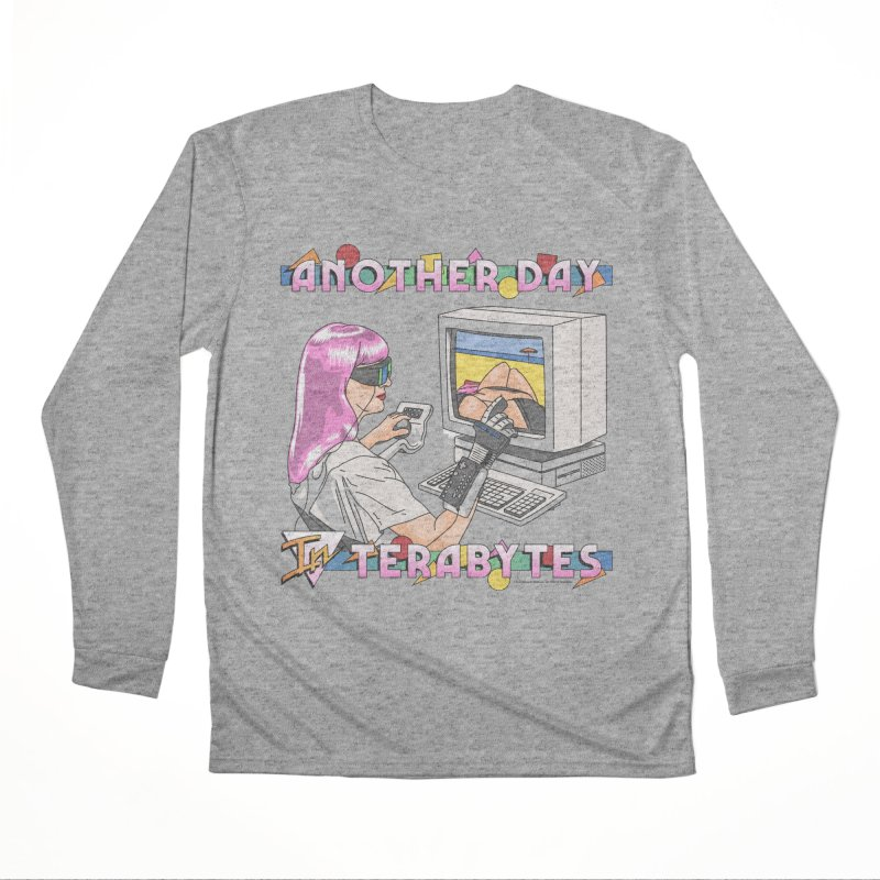 ANOTHER DAY IN TERABYTES Women's Performance Unisex Longsleeve T-Shirt by Teenage Stepdad