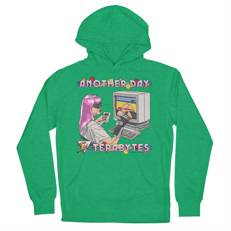 ANOTHER DAY IN TERABYTES Women's French Terry Pullover Hoody by Teenage Stepdad