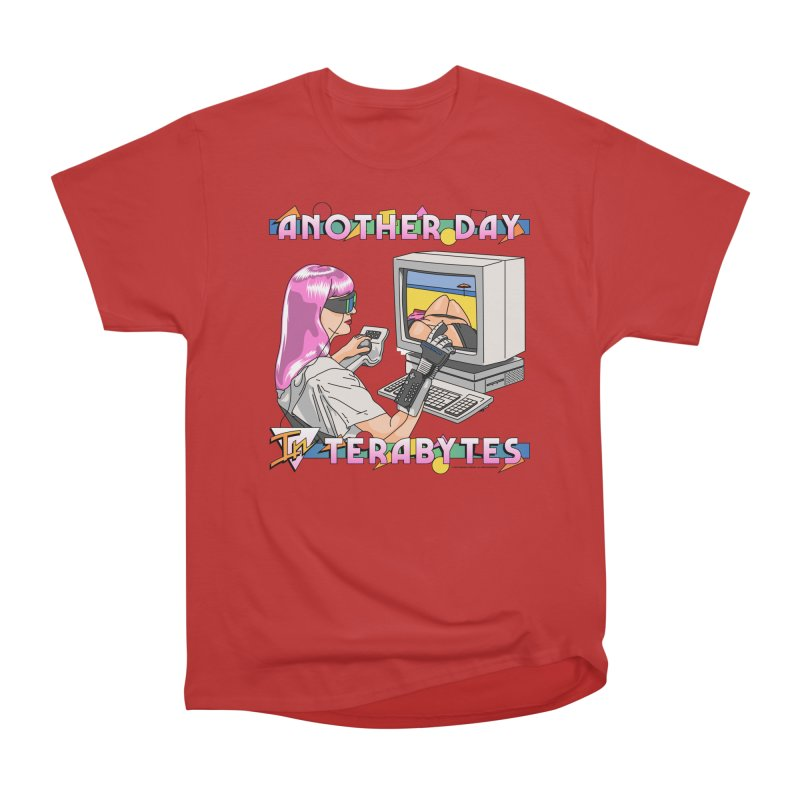 ANOTHER DAY IN TERABYTES Women's Heavyweight Unisex T-Shirt by Teenage Stepdad
