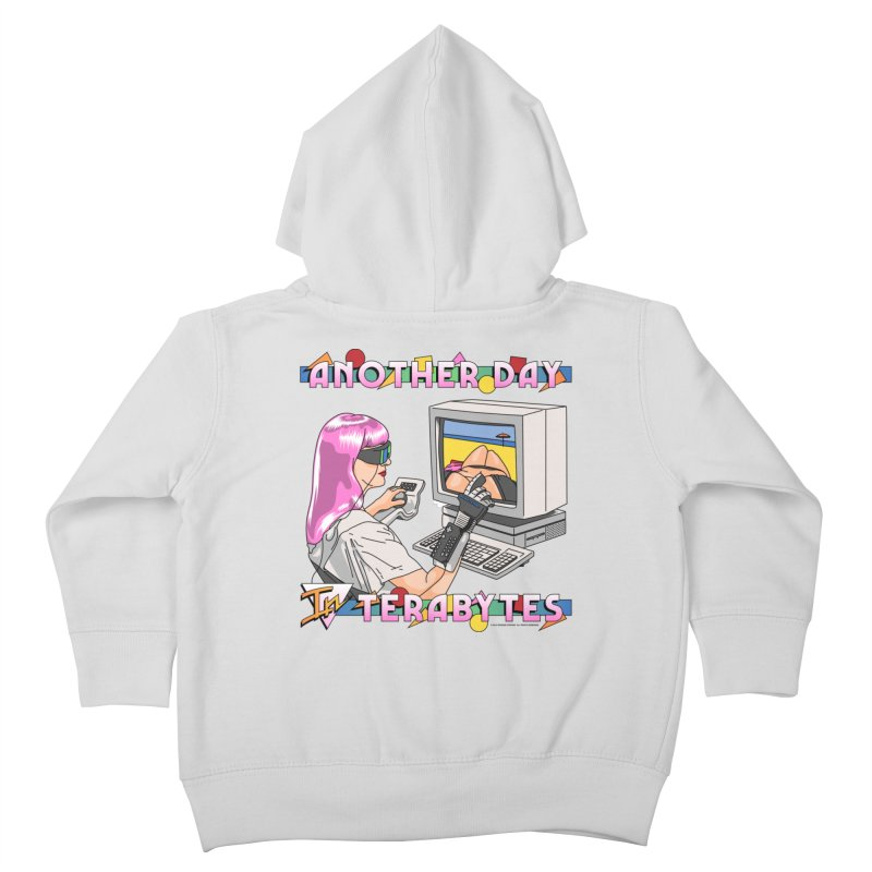 ANOTHER DAY IN TERABYTES Kids Toddler Zip-Up Hoody by Teenage Stepdad