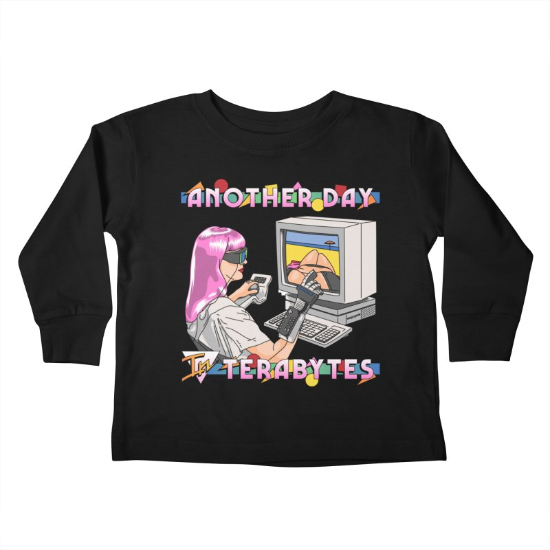 ANOTHER DAY IN TERABYTES Kids Toddler Longsleeve T-Shirt by Teenage Stepdad