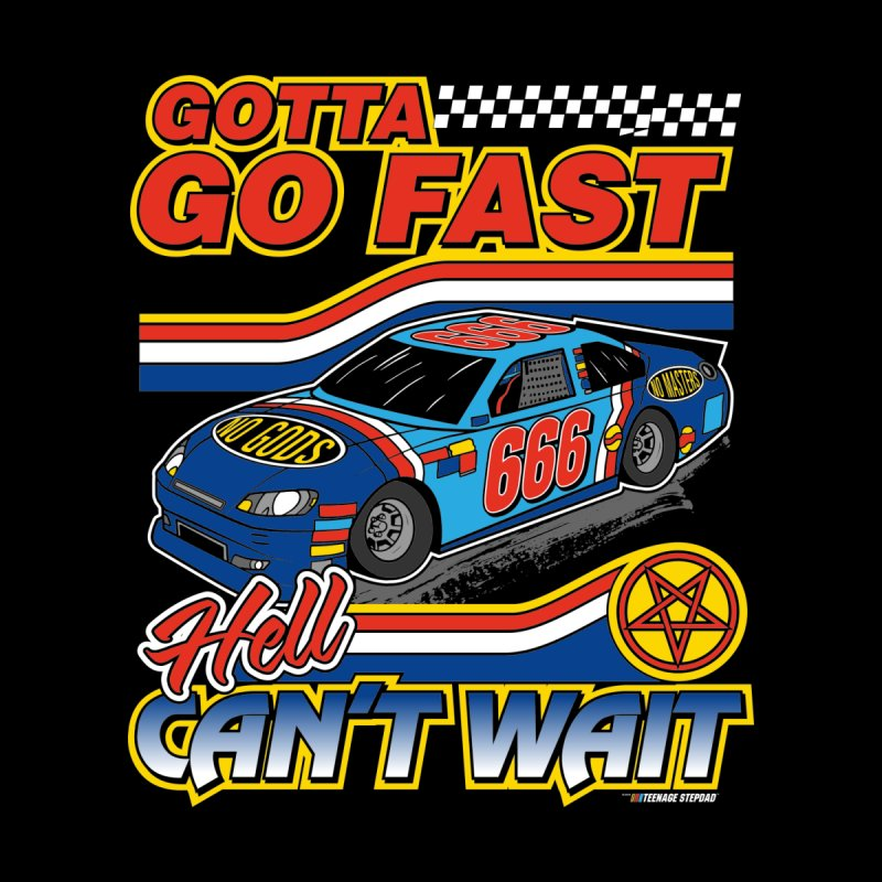 GOTTA GO FAST / HELL CAN'T WAIT Home Tapestry by Teenage Stepdad