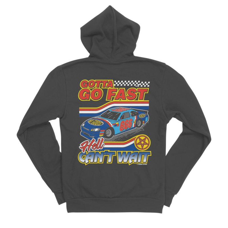 GOTTA GO FAST / HELL CAN'T WAIT Men's Sponge Fleece Zip-Up Hoody by Teenage Stepdad