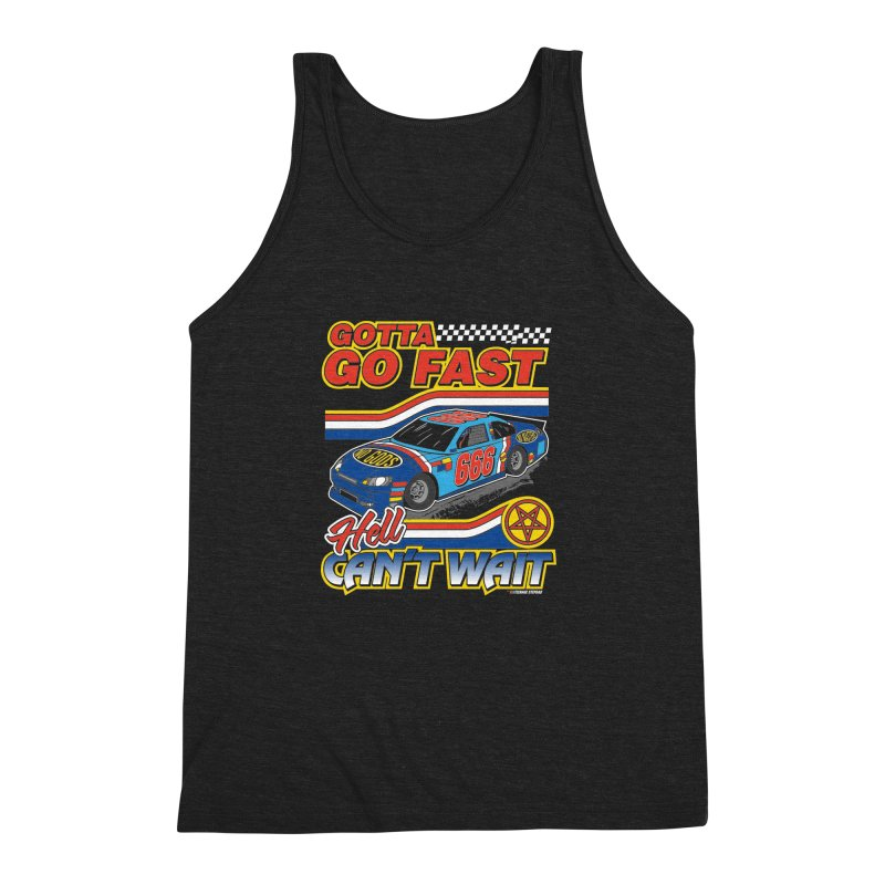 GOTTA GO FAST / HELL CAN'T WAIT Men's Triblend Tank by Teenage Stepdad