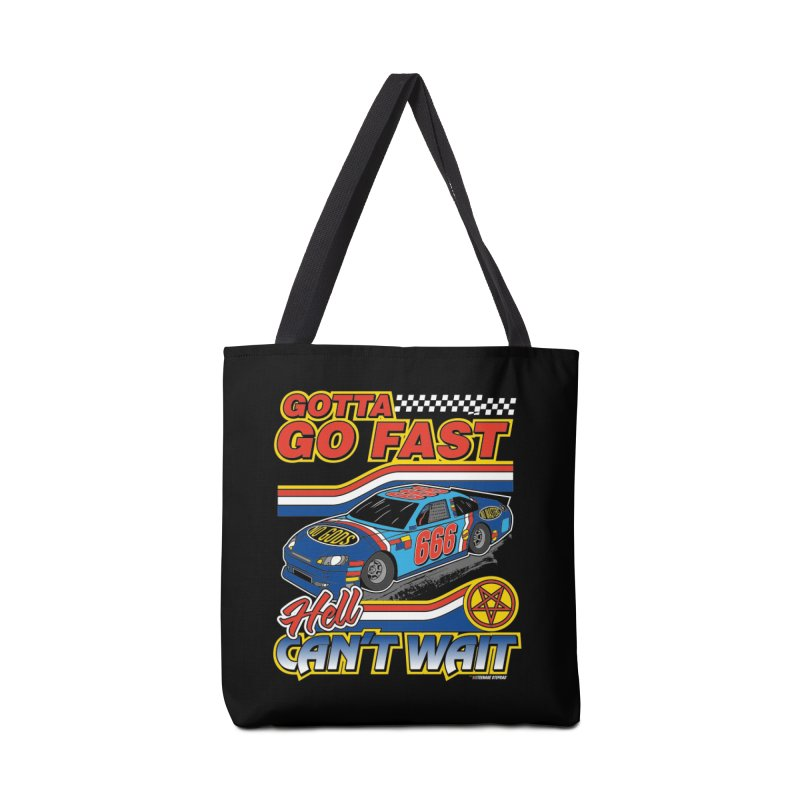GOTTA GO FAST / HELL CAN'T WAIT Accessories Tote Bag Bag by Teenage Stepdad