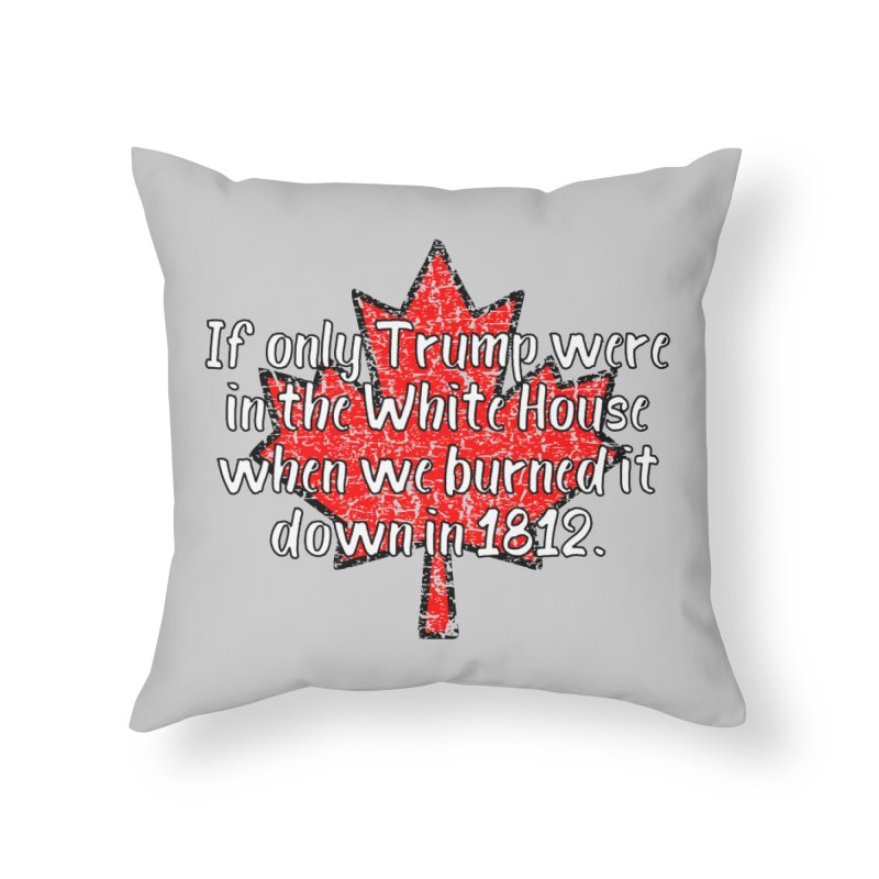 War of 1812 T-shirt Home Throw Pillow by Tee Panic T-Shirt Shop by Muzehack