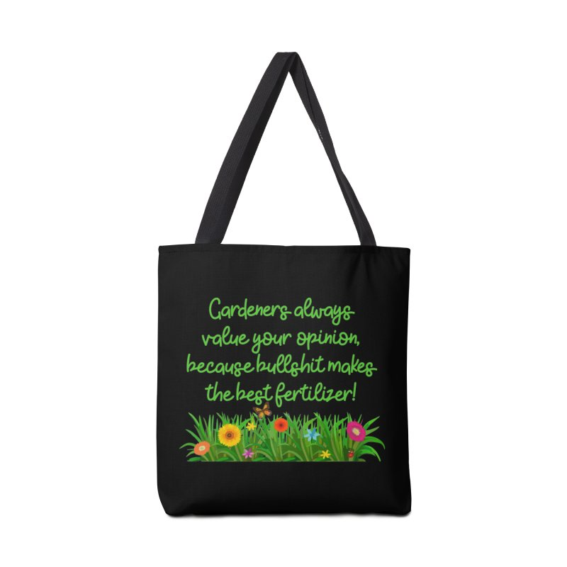 Garderners Value Your Opinion T-shirt Accessories Bag by Tee Panic T-Shirt Shop by Muzehack