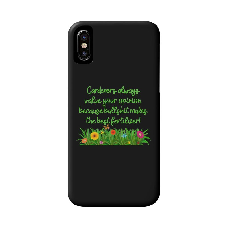 Garderners Value Your Opinion T-shirt Accessories Phone Case by Tee Panic T-Shirt Shop by Muzehack