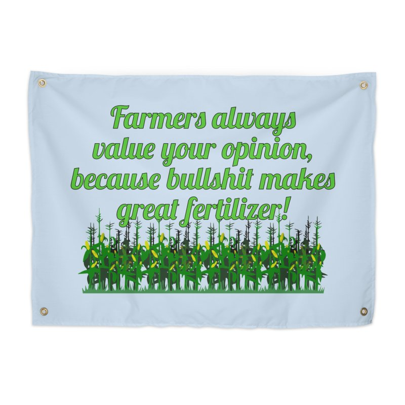 Farmer Bullshit Opinion T-shirt Home Tapestry by Tee Panic T-Shirt Shop by Muzehack