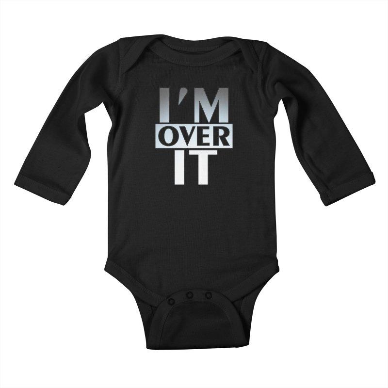 I'm Over It T-shirt Kids Baby Longsleeve Bodysuit by Tee Panic T-Shirt Shop by Muzehack