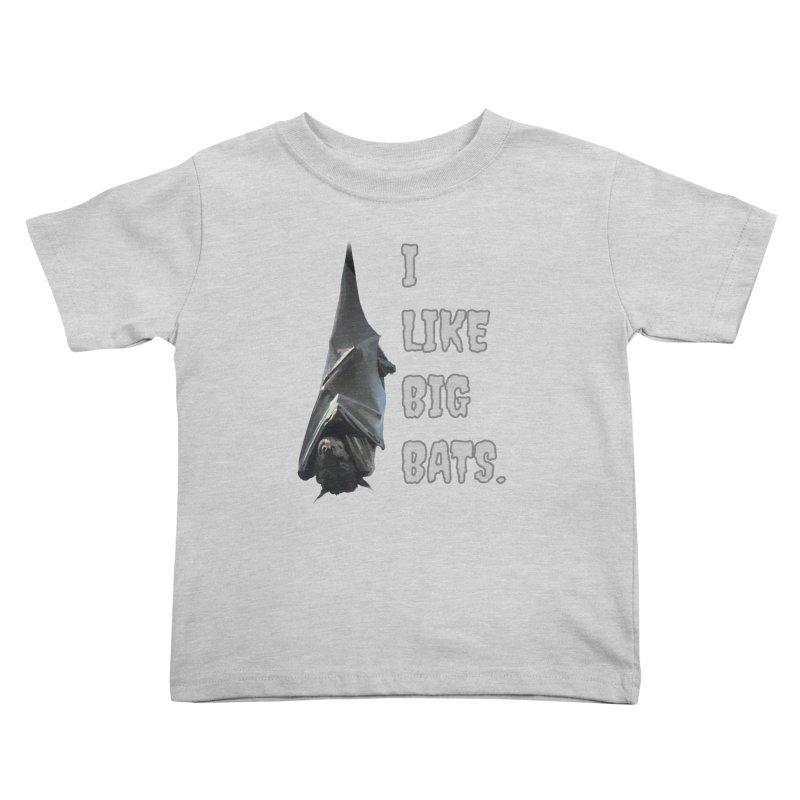 I Like Big Bats T-shirt Kids Toddler T-Shirt by Tee Panic T-Shirt Shop by Muzehack