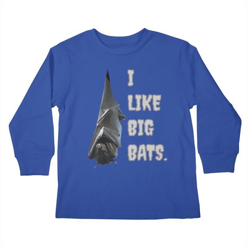 I Like Big Bats T-shirt Kids Longsleeve T-Shirt by Tee Panic T-Shirt Shop by Muzehack
