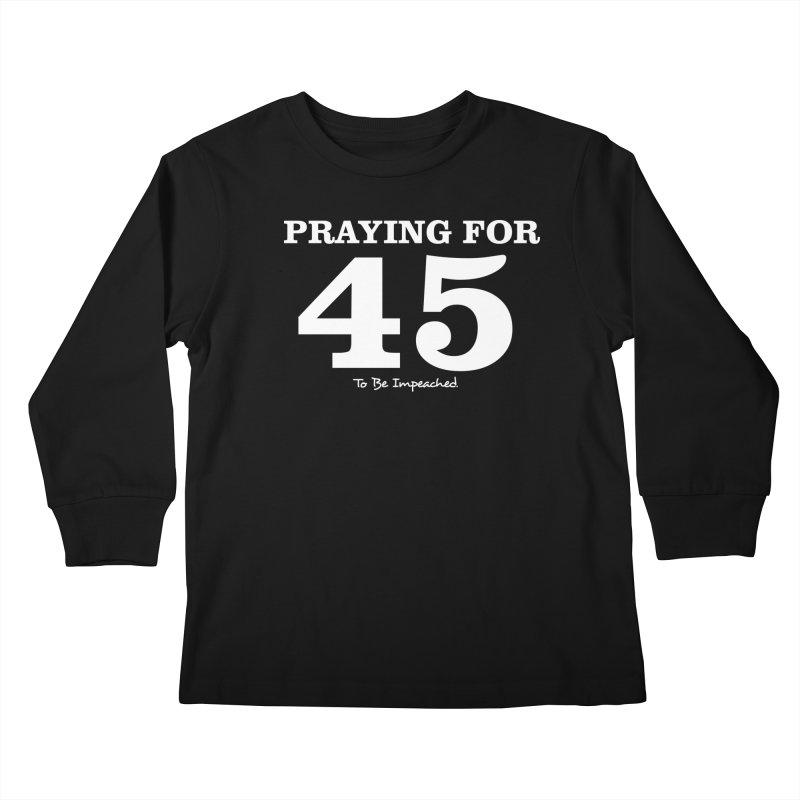Praying For 45 T-shirt Kids Longsleeve T-Shirt by Tee Panic T-Shirt Shop by Muzehack