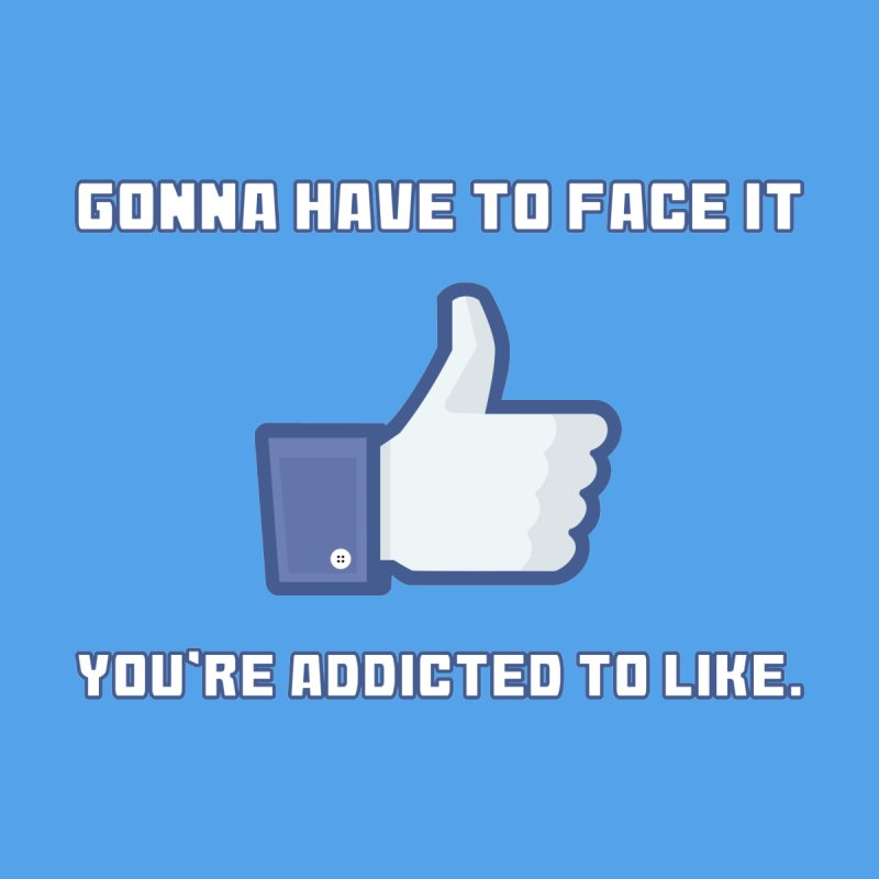 Facebook Addicted To Like T-shirt None  by Tee Panic T-Shirt Shop by Muzehack