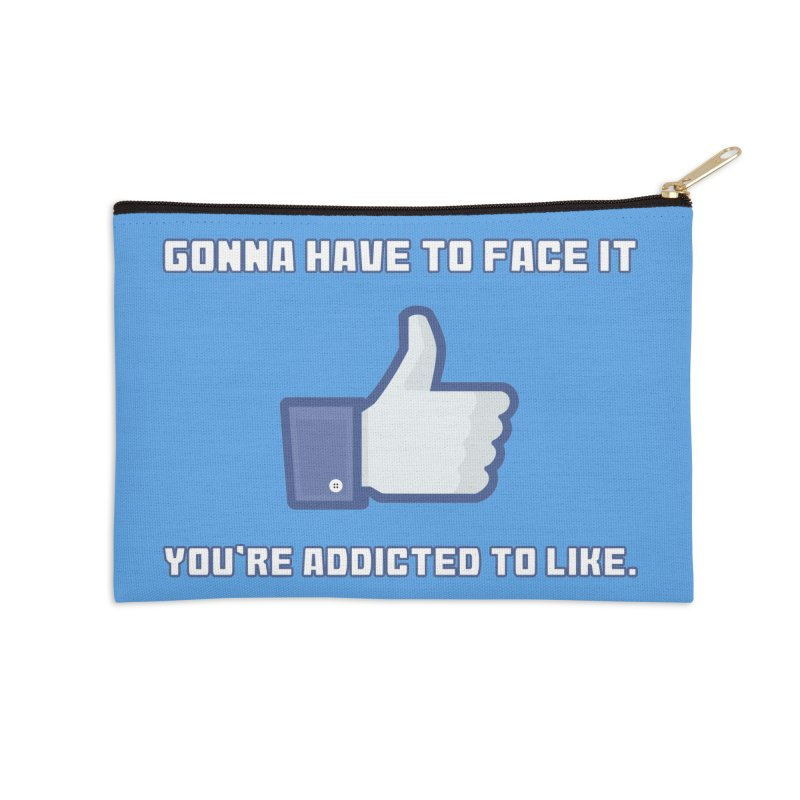 Facebook Addicted To Like T-shirt Accessories Zip Pouch by Tee Panic T-Shirt Shop by Muzehack