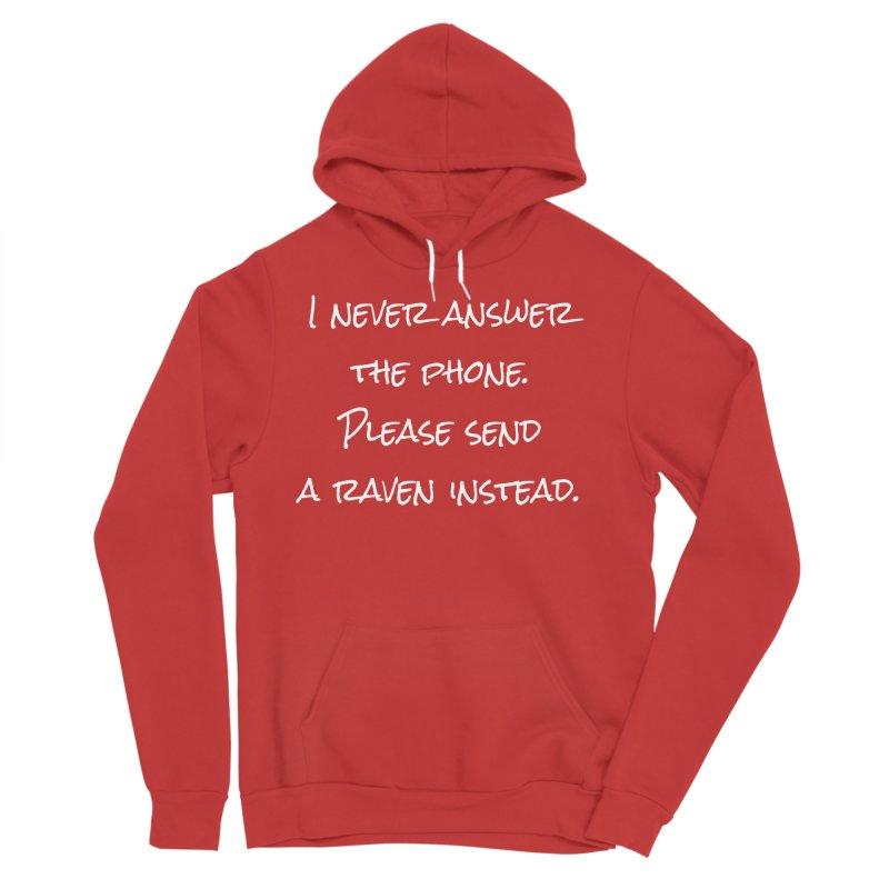 Send A Raven T-shirt Men's Sponge Fleece Pullover Hoody by Tee Panic T-Shirt Shop by Muzehack