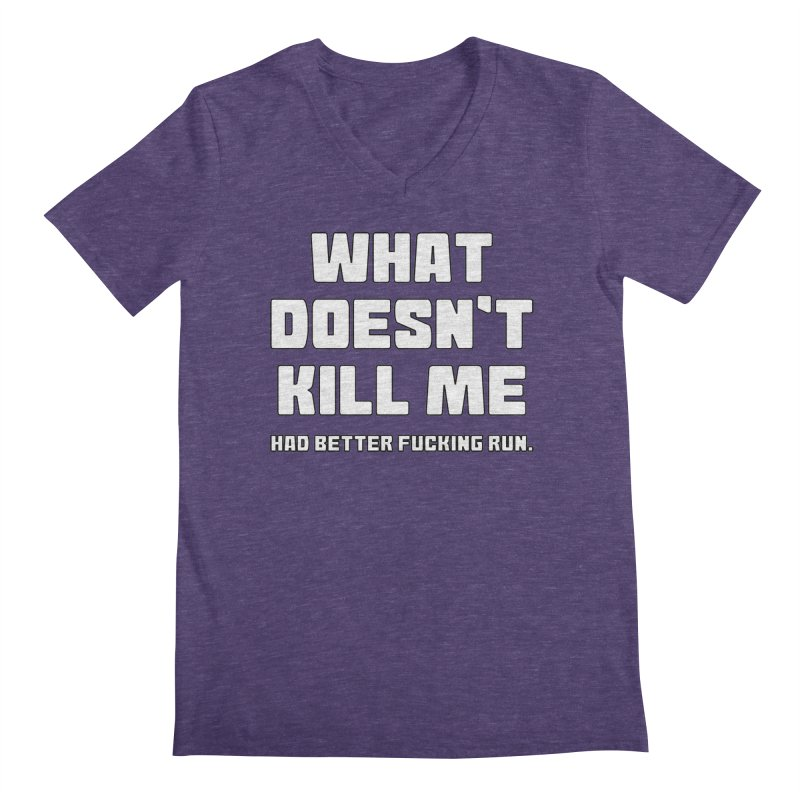 What Doesn't Kill T-shirt Men's Regular V-Neck by Tee Panic T-Shirt Shop by Muzehack