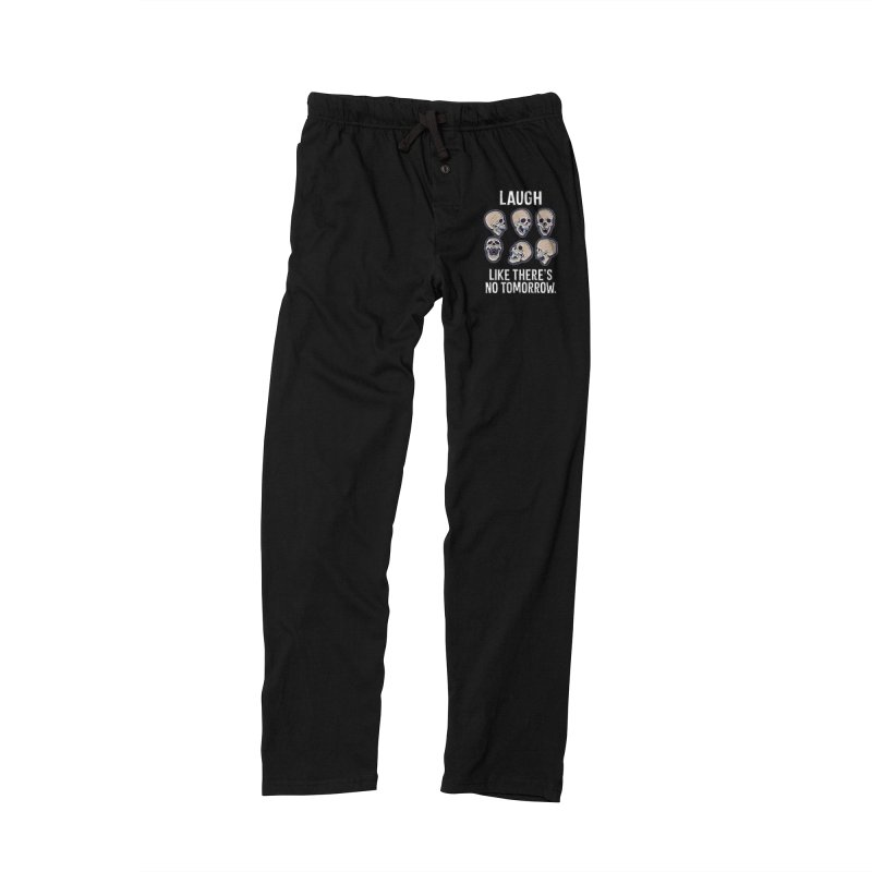 Laugh Like There's No Tomorrow Nihilist T-shirt Men's Lounge Pants by Tee Panic T-Shirt Shop by Muzehack