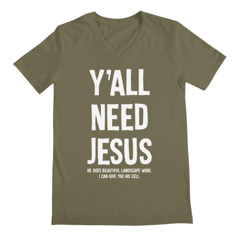 Yall Need Jesus T-shirt Men's Regular V-Neck by Tee Panic T-Shirt Shop by Muzehack