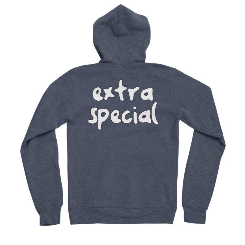 Extra Special T-shirt Women's Sponge Fleece Zip-Up Hoody by Tee Panic T-Shirt Shop by Muzehack