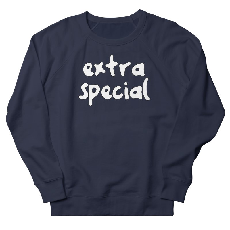 Extra Special T-shirt Men's French Terry Sweatshirt by Tee Panic T-Shirt Shop by Muzehack