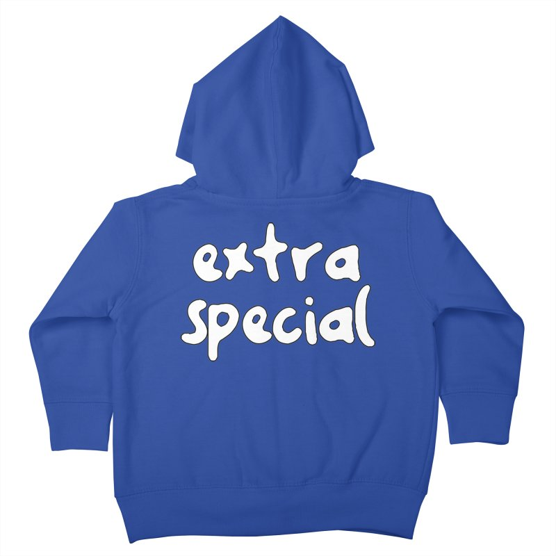 Extra Special T-shirt Kids Toddler Zip-Up Hoody by Tee Panic T-Shirt Shop by Muzehack