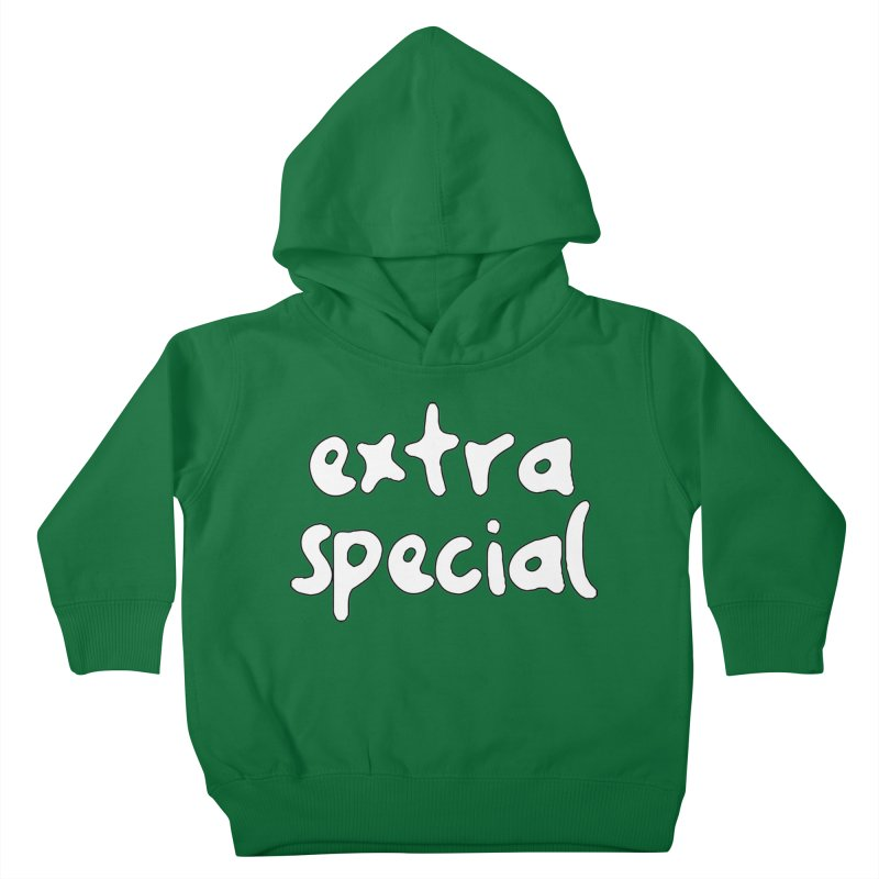 Extra Special T-shirt Kids Toddler Pullover Hoody by Tee Panic T-Shirt Shop by Muzehack