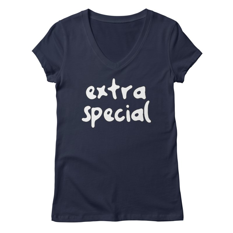 Extra Special T-shirt Women's Regular V-Neck by Tee Panic T-Shirt Shop by Muzehack