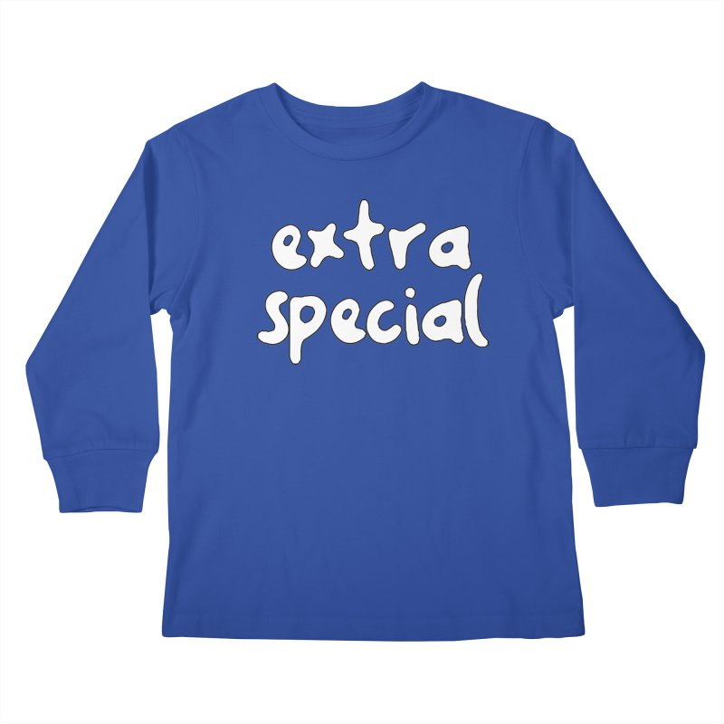 Extra Special T-shirt Kids Longsleeve T-Shirt by Tee Panic T-Shirt Shop by Muzehack